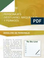 DESGLOSE DE PERSONAJES (VESTUARIO, MAQUILLAJE Y PEINADO)