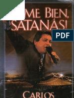 Carlos Annacondia - Oíme Bien, Satanás!