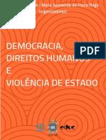 DIAS, L. A. RAGO, M. A_Democracia, Direitos Humanos e Violência de Estado