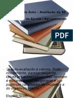 Modelo Da Auto Avaliacao Da BE No Contexto Escola - Agrupamento