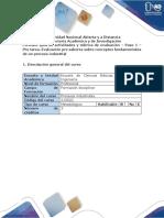 Guia de actividades y rubrica de evaluacion- Paso 1 – Pre tarea. Evaluación presaberes conceptos fund de un proceso ind