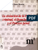 Roxin, Claus - La Evolucion de La Politica Criminal, El Derecho Penal y El Proceso Penal