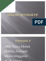 Laporan Dialog Interaktif
