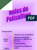 Hules de Polisulfuro