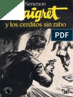 Simenon, Georges - Maigret y los cerditos sin rabo