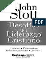 Desafío Del Liderazgo Cristiano JOHN STOTT