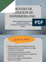 1. PROCESO DE ATENCIÓN DE ENFERMERIA (PAE)