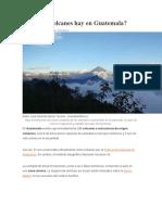 Cuántos Volcanes Hay en Guatemala