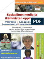 Somedi Vvop2010 Esitys Sosiaalinenmediajaikaihmistenoppiminen 101208 Min