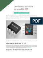Cinco extraordinarios proyectos electrónicos con el IC 555