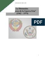 LA GUERRA FRÍA - DISTENSIÓN (97-2003)