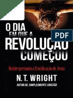 O Dia em que a Revolução Começou