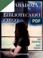 La paradoja del bibliotecario ciego - Ana Ballabriga