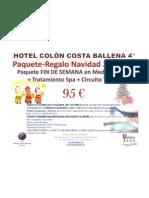 Paquete-regalo Navidad 2010-11 Hotel Colón Costa Ballena