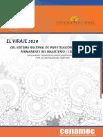 DOCUMENTO VIRAJE 2020 DEL SISTEMA NACIONAL DE INVESTIGACIÓN Y FORMACIÓN CENAMEC (1)