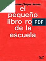 El Pequeno Libro Rojo de La Escuela