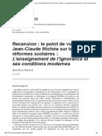Recension_ le point de vue de Jean-Claude Michéa sur les réformes scolaires_ L'enseignement de l'ignorance et ses conditions modernes