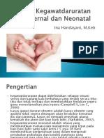 Konsep Kegawatdaruratan Maternal dan Neonatal