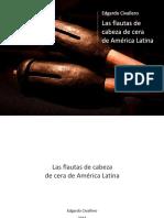 Las flautas de cabeza de cera de América Latina