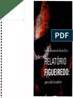 CRUZ, Álvaro Ricardo de Sousa. Relatório Figueiredo. Genocídio brasileiro