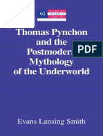 (Modern American Literature) Pynchon, Thomas_ Smith, Evans Lansing_ Pynchon, Thomas - Thomas Pynchon and the Postmodern Mythology of the Underworld-Peter Lang Publishing Inc (2013).pdf