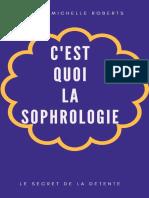 C'EST QUOI LA SOPHROLOGIE (French Edition)