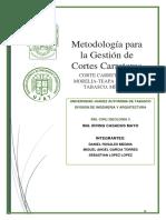 METODOLOGIA PARA LA GESTION DE CORTES CARRETEROS