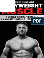 Anthony Arvanitakis_ Paul Milner - How to Build Strong & Lean Bodyweight Muscle_ a Science-based Approach to Gaining Mass Without Lifting Weights (2018)