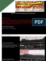 Guerrilla Gunsmith AK 47 Detailed Dis Assembly