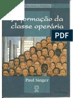 Singer, Paul - A Formação da Classe Operária