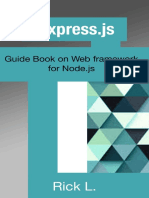Rick L. - Express.js_ Guide Book on Web framework for Node.js (2016).pdf