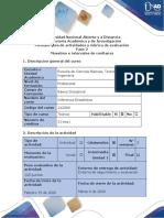 15 feb Guía de actividades y rúbrica de evaluación – Fase 2 – Muestreo e intervalos de confianza