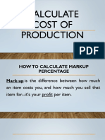 CaLCULATE COST OF PRODUCTION