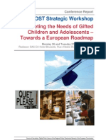 2007 COST Workshop Meeting the Needs of Gifted Children and Adolescents – Towards a European Roadmap