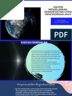 Materi Menjelaskan pemanfaatan citra Pengindraan jauh (1)