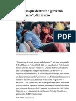 2020_FEV. 'Temos que destruir o governo Bolsonaro' - Marcelo Freixo (deputado federal, PSOL-RJ)