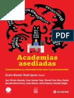 Basail et al_ Academias asediadas Convicciones y conveniencias ante la precarización.pdf