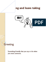 Greeting and leave taking