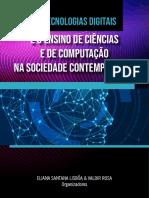As tecnologias digitais e o ensino de Ciencias e Computacao na sociedade contemporanea