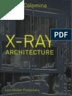 Beatriz Colomina - X-ray Architecture-Lars Müller Publishers (2019).pdf
