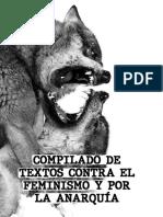 [Fanzine] Compilado de textos contra el feminismo y la anarquía - [Editado por F.B.I. (Féminas Brujas e Insurreccionalistas). Ciudad de Mexico. Febrero 2019]