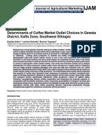 Determinants of Coffee Market Outlet Choices in Gewata District, Kaffa Zone, Southwest Ethiopia