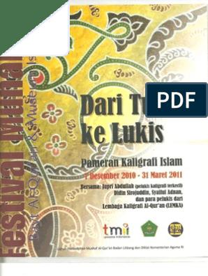 Dari Tulis Ke Lukis Pameran Kaligrafi Islam