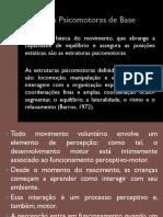 Aula 9 - Estruturas Psicomotoras de Base (2) - Cópia