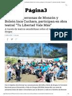 """Más de 750 personas de Monzón y Bolsón Inca Cuchara, participan en obra teatral """"Tu Libertad Vale Más"""".pdf"""