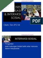 Proses Sosialisasi & Interaksi Sosial