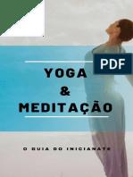 Bônus 09 - Yoga E Meditação - O Guia Do Iniciante