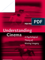 Understanding Cinema - A Psychological Theory of Moving Imag