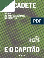 Livro-O-Cadete-e-o-Capitão-A-Vida-de-Jair-Bolsonaro-no-Quartel-2019-Luiz-Maklouf-Carvalho.pdf