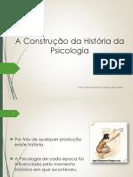 A Construção Histórica da Psicologia